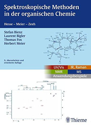 Hesse, Meier, Zeh: Spektroskopische Methoden in der organischen Chemie