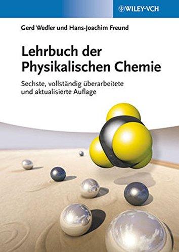 Wedler - Lehrbuch der Physikalischen Chemie