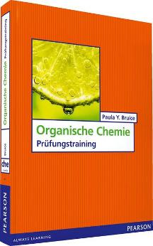 Bruice: Prüfungstraining Organische Chemie