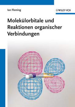 Fleming, Molekülorbitale und Reaktionen organischer Verbindungen