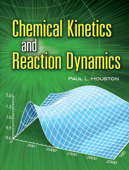 Houston: Chemical Kinetics and Reaction Dynamics